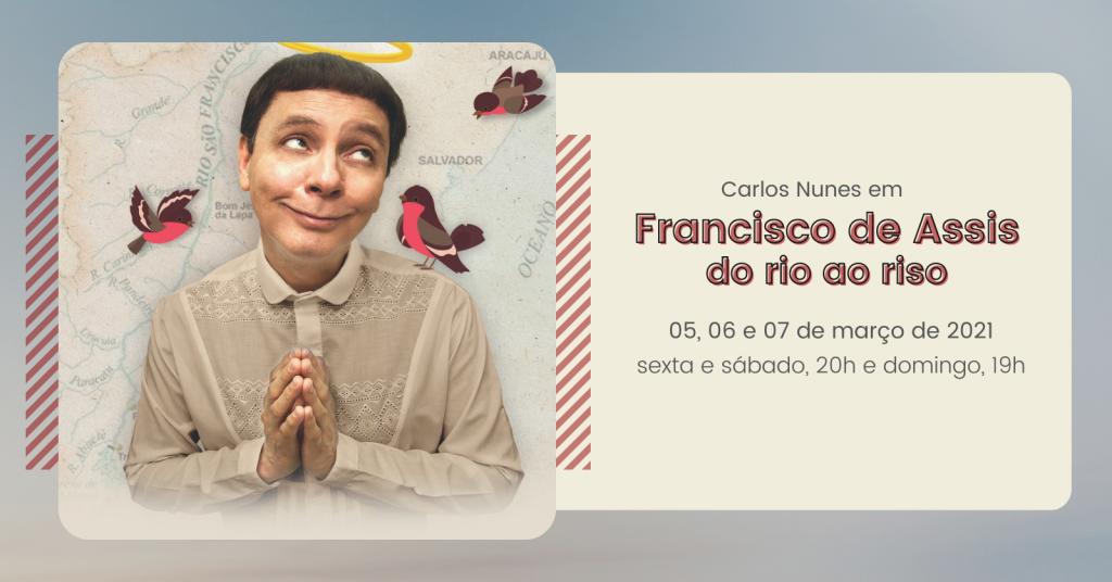 Francisco de Assis - do rio ao riso